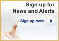 Sign up for News and Alerts