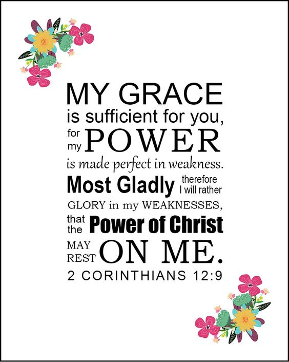 2 Corinthians 12:9 Power in Weakness - Free Bible Verse Art Downloads – Bible Verses To Go