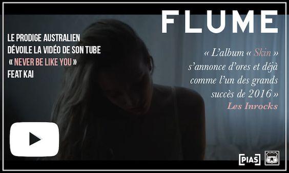 Flume : découvrez le clip de son tube «Never Be Like You» Feat. Kai