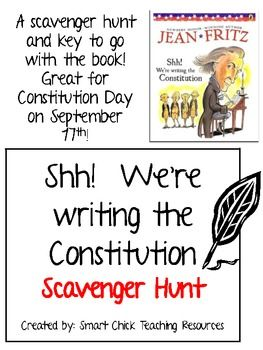 """Shh! We're writing the Constitution"""", Scavenger Hunt and KEY ..."""