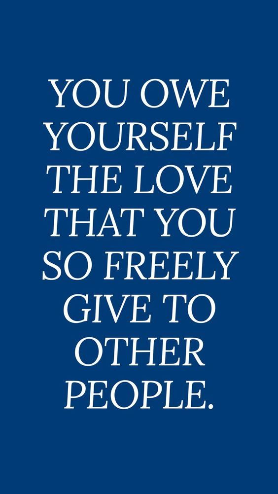And self worth about love self quotes 14 Quotes