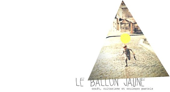 le ballon jaune's blog