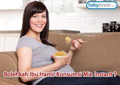Banyak dari kita suka sekali makan mi instan... Bolehkah ibu hamil makan mi instan? Apa saja efeknya bagi janin?  http://www.babylonish.com/blog/2015/08/bolehkah-ibu-hamil-konsumsi-mie-instant