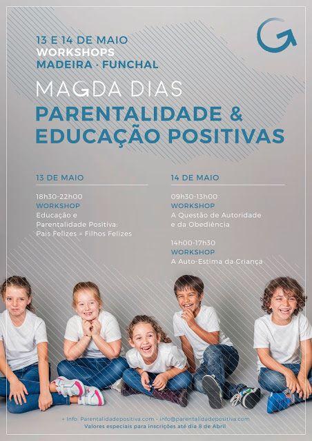 Mum's the boss: Madeira | 13 e 14 de Maio  info@parentalidadepositiva.com