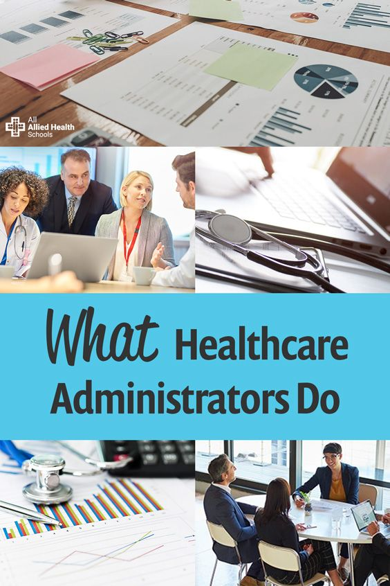 What Healthcare Administrators Do Healthcare Administration Health Information Management Healthcare Careers