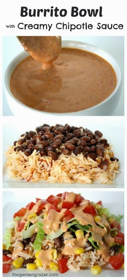 Bean and Veggie Burrito Bowl with Creamy Chipotle Sauce..leave out rice for even a lighter lower carb version!