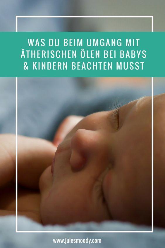 Vorsicht Bei Atherischen Olen Fur Babys Kinder Es Kann Gefahrlich Werden Baby Kind Atherische Ole Kinder Aromatherapie