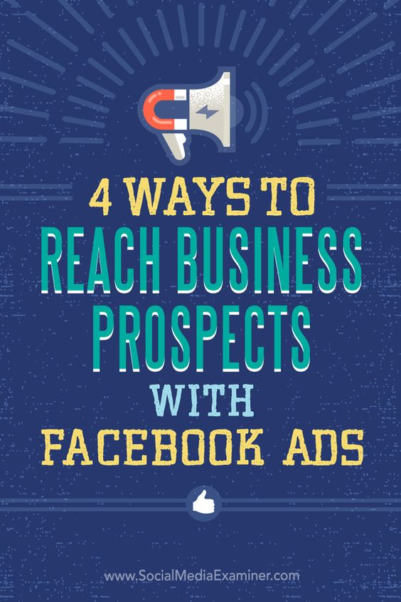 Do you want more leads from Facebook?  Facebook's expanded targeting features let you serve your ads to a narrowly defined audience of prospects.  In this article, you'll discover four ways to reach business prospects with Facebook ads. Via @smexaminer.