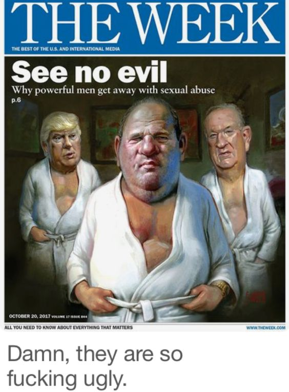 As a Woman I can't begin to imagine any one of these 3 Pigs even shaking my hand. The Immoral, Vile, Disgusting Crimes they've committed against Women is beyond comprehension. What's even worse is some so called Americans voted for one of these Pigs to be President Of The U.S. If that isn't Tragic, I don't know what is.