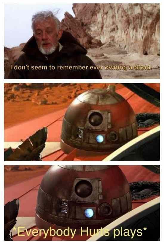 Technically R4 Didn T Belong To Him The Whole Forbidden Possessions Thing And Whatnot Star Wars Memes Star Wars Fandom Star Wars Humor