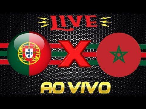 Assistir Agora Jogo Portugal E Marrocos Ao Vivo Acesso Gratis