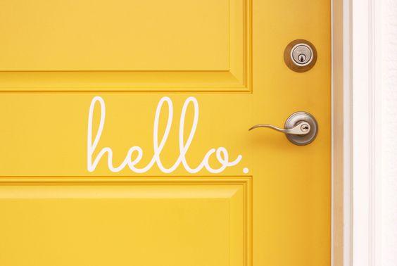 Hello Vinyl Door Decal - Hello Front Door Decals, Hello Home Office Decor, Custom Vinyl Decals, Hello Vinyl Hello Decal, Vinyl Company 11x5 by TheVinylCompany on Etsy https://www.etsy.com/listing/127268055/hello-vinyl-door-decal-hello-front-door