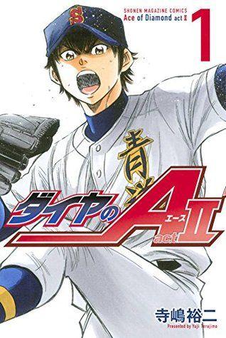 ダイヤのA act II 1 [Daiya no A Act II 1] (Ace of Diamond Act II, #1)