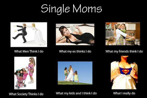 Single Moms Rock!  ~For my ladies that continue to Rock Every Day! Very proud of you!~ you know who you are <3