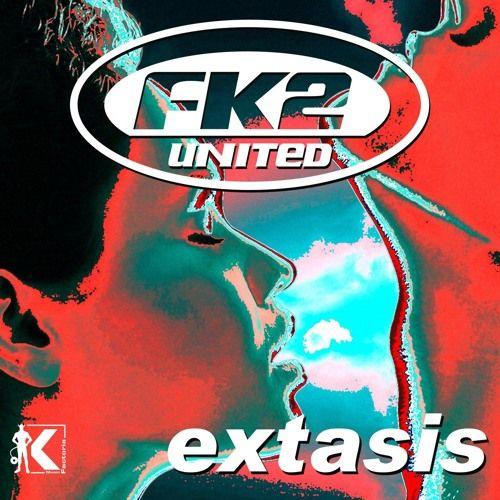 FK2 United  Extasis (Radio Edit) by Factoria K Music
