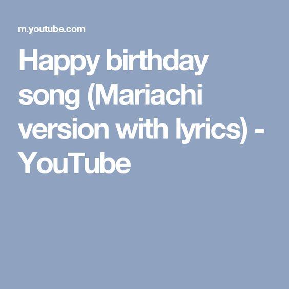 Happy birthday song (Mariachi version with lyrics) - YouTube