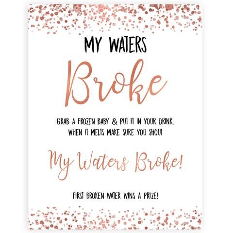 Rose Gold My Waters Broke Sign Printable Baby Shower Signs Fun Baby Shower Signs Popular Baby Rose Gold Baby Shower Baby Shower Fun Baby Shower Welcome Sign