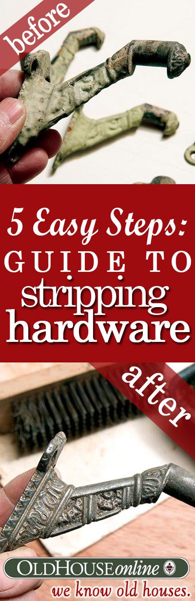 How to Strip Paint Buildup from Antique Hardware