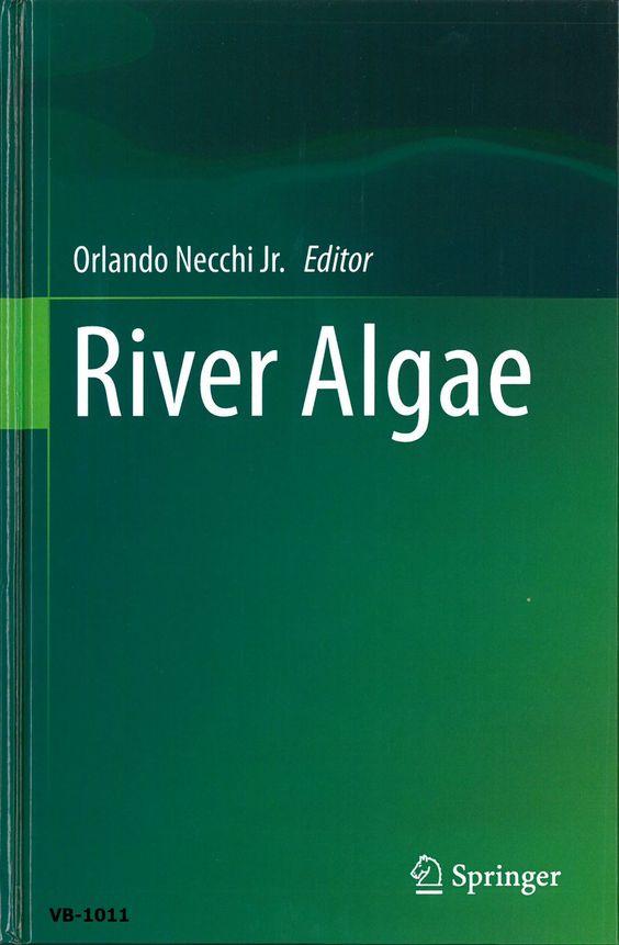 River algae / Orlando Nechhi Jr. (ed.)