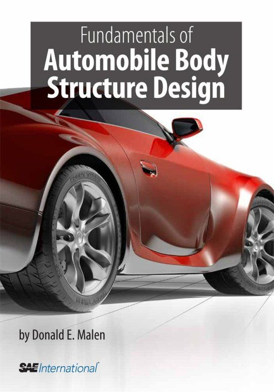 Fundamentals Of Automobile Body Structure Design R 394 Structure Design Mechanical Engineering Design Automobile Engineering