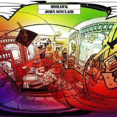 John Sinclair - Mohawk (full official album stream)