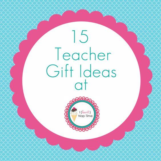 Teacher Gift ideas!