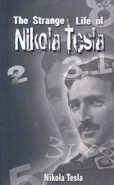 The life and works of nikola tesla