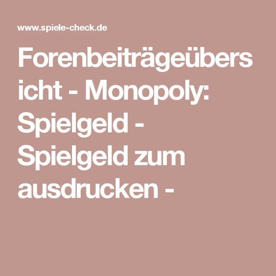 Forenbeiträgeübersicht - Monopoly: Spielgeld - Spielgeld zum ausdrucken -