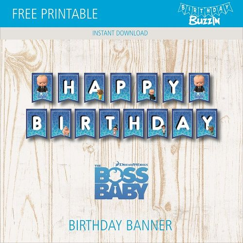 Free Printable Boss Baby Birthday Banner Birthday Buzzin Birthday Banner Free Printable Baby Birthday Banner Baby Birthday Party Decorations