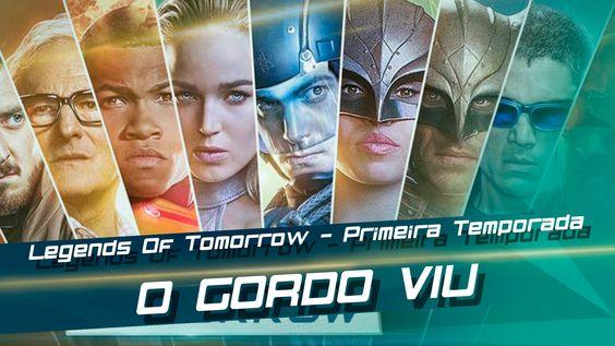 Legends Of Tomorrow - Primeira temporada - Gordo Viu