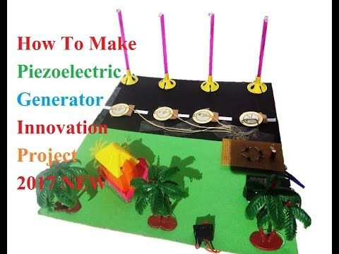 How To Make Piezoelectric Generator New School Model Youtube Light Project Projects Generation