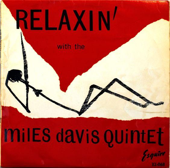 Miles Davis Quintet: Relaxin' With The Miles Davis Quintet. Esquire records, UK, 1956