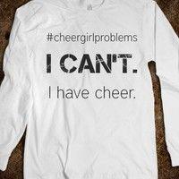 #cheergirlproblems