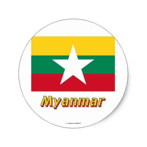 Myanmar Flag With Name Classic Round Sticker Zazzle Com In 2020 Myanmar Flag Flags With Names World Map Printable