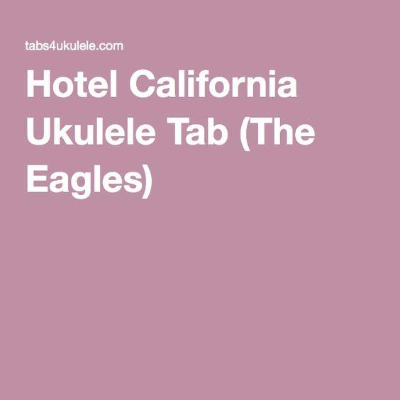 Ukulele ukulele tabs hotel california : Ukulele : Ukulele Tabs Hotel and Ukulele Tabs Hotel California ...