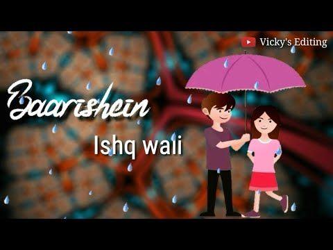 Lovely Status Ishq Wali Baarish Monsoon
