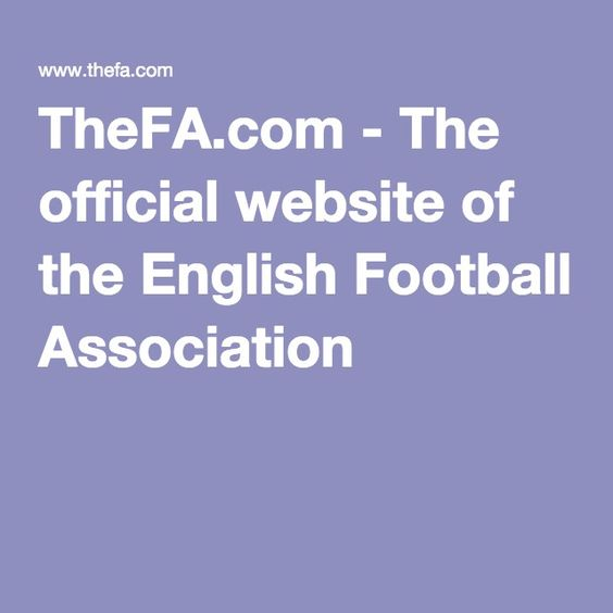 TheFA.com - The official website of the English Football Association