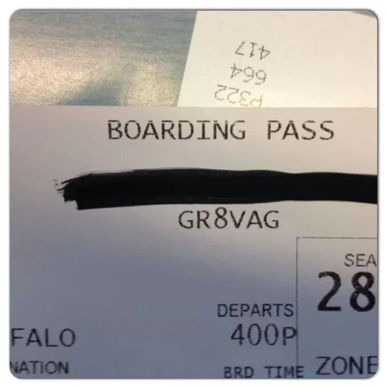 Boarding pass confirmation number. Why, thank you. *blushes*