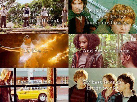 """""""Tu no sabes lo que es vivir en mundos diferentes, viajar con personas a las que conoces más que a tu familia, vivir y morir con ellos, esos son mis amigos, mis mejores amigos en el mundo"""""""