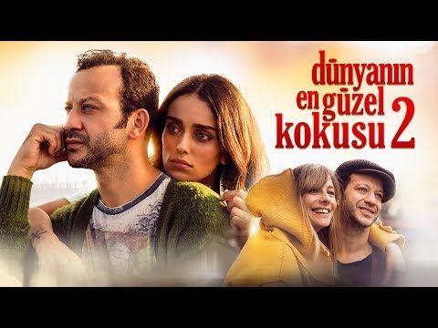 Dunyanin En Guzel Kokusu 2 720p Full Izle Vipfilmlerizleme Com Youtube Film Movies