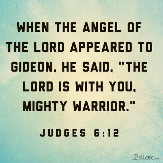 Mighty Warriors In The Bible: Judges 6:12 (verse Used In Ch.5)