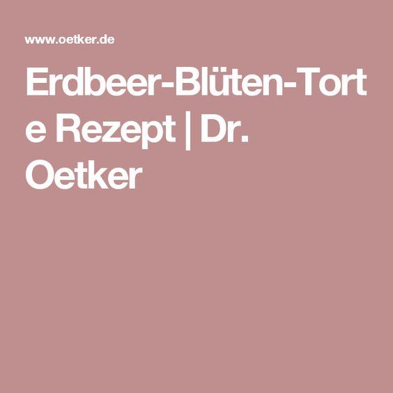 Erdbeer-Blüten-Torte Rezept | Dr. Oetker
