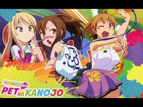 Full Ki Tuc Xa Hoa Anh đao Sakurasou No Pet Na Kanojo Nhạc Phim Anime Hay Nhất Youtube Anime Mashiro Shiina Pets