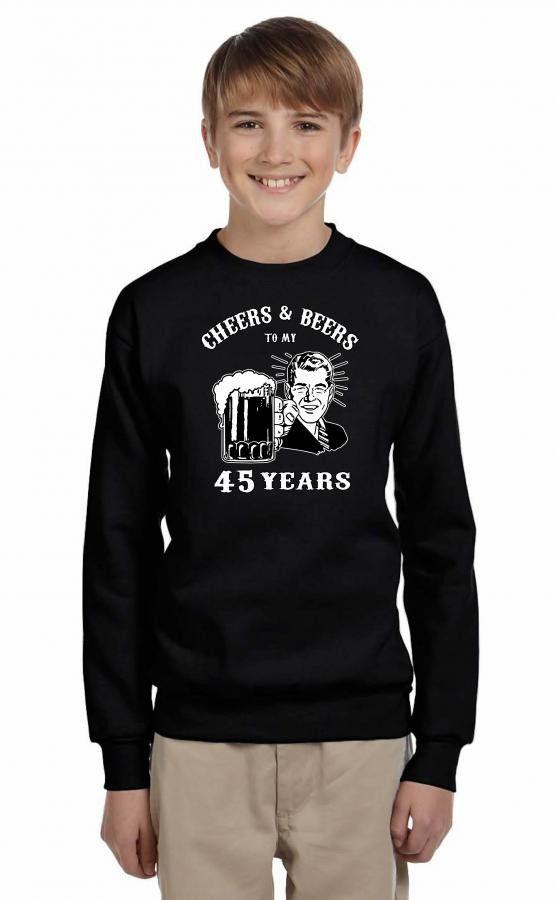 cheers and beers 45 Youth Sweatshirt