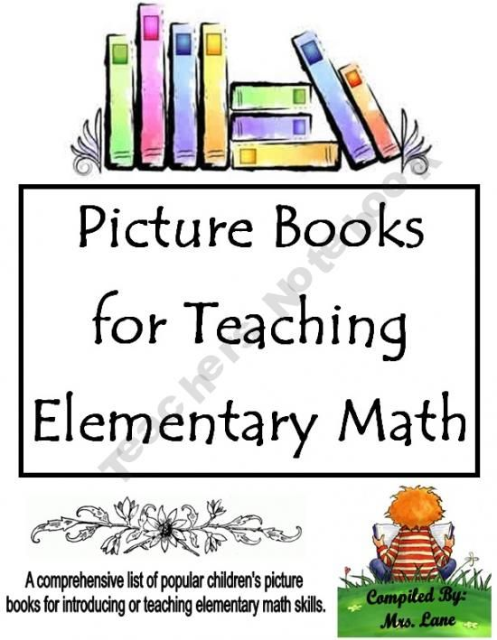 Picture Books For Teaching Elementary Math (A Comprehensive List) looks like a good resource