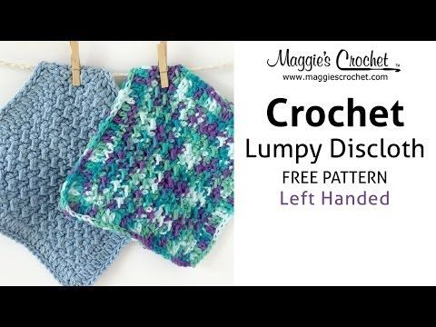 Crochet Patterns Left Handed : Lumpy Dishcloth Free Crochet Pattern - Left Handed - YouTube Crochet ...
