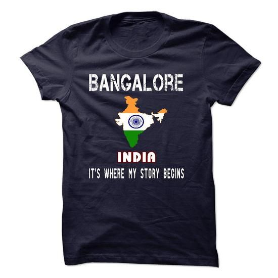 BANGALORE - Its where my story begins! - #gift ideas #gift certificate. OBTAIN LOWEST PRICE => https://www.sunfrog.com/No-Category/BANGALORE--Its-where-my-story-begins.html?id=60505