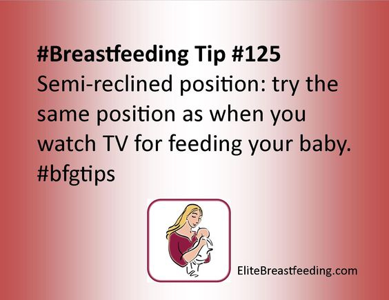 #Breastfeeding Tip #125 Semi-reclined position: try the same position as when you watch TV for feeding your baby. #bfgtips