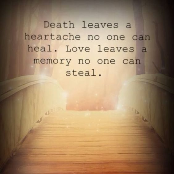 Motivational Quotes For Death Of A Loved One: Nothing Can Ever Take Away The Love A Heart Holds Dear