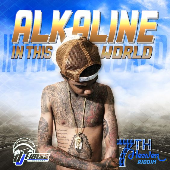 ALKALINE - IN THIS WORLD [RAW+CLEAN] - DJ FRASS RECORDS